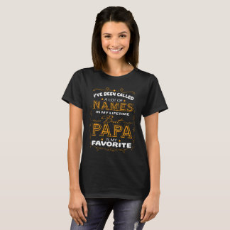Papa Is My Favorite T Shirt