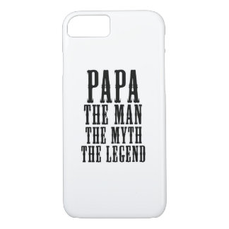 Papa the man the myth the legend iPhone 8/7 case