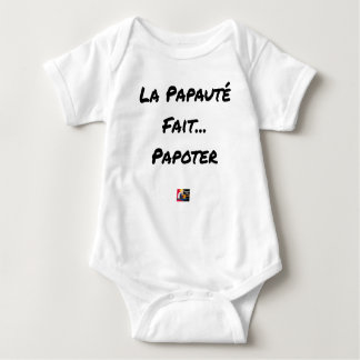 PAPACY MAKES CHATTER - Word games Baby Bodysuit