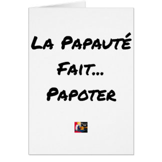 PAPACY MAKES CHATTER - Word games Card