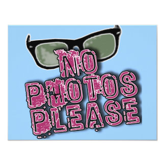 Paparazzi No Photos Please Tshirts & Gifts 11 Cm X 14 Cm Invitation Card