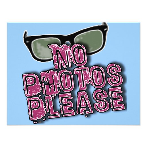 Paparazzi No Photos Please Tshirts & Gifts Personalized Announcements
