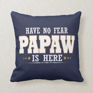 PAPAW IS HERE CUSHION