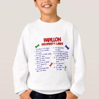 PAPILLON Property Laws 2 Sweatshirt