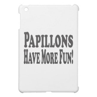 Papillons Have More Fun! iPad Mini Case