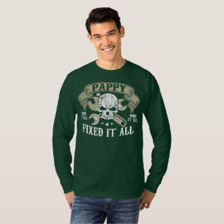 Pappy Seen It All Done It All Fixed It All T-Shirt