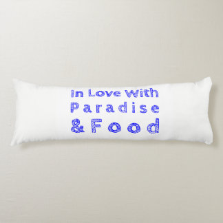 Paradise and Food Body Pillow