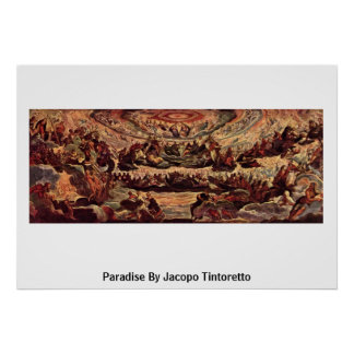 Paradise By Jacopo Tintoretto Poster