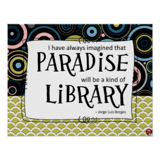 Paradise is a Library Poster