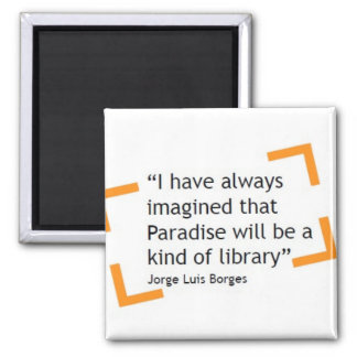 Paradise Will Be A Kind of Library Square Magnet