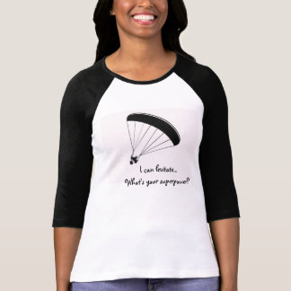 Paraglider humor shirt, What's your superpower T-Shirt