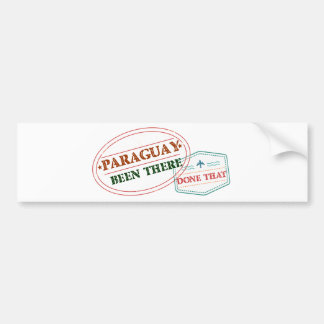 Paraguay Been There Done That Bumper Sticker