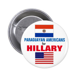 Paraguayan Americans for Hillary 2016 6 Cm Round Badge