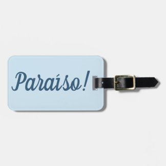 Paraíso Luggage Tag