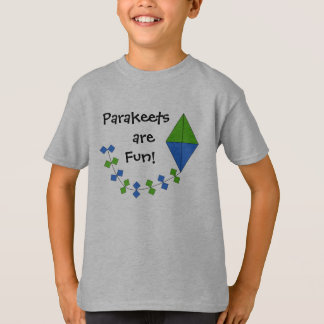 Parakeets Are Fun T-Shirt for Kids