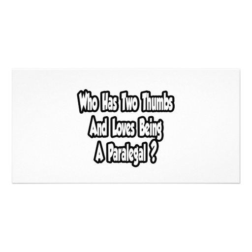 Paralegal Joke...Two Thumbs Personalized Photo Card