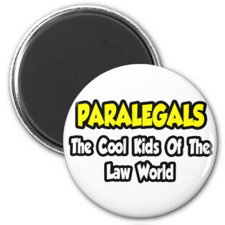 Paralegals...Cool Kids of Law World Magnet