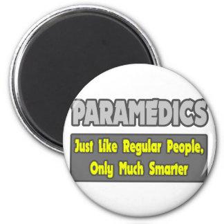 Paramedics...Smarter Fridge Magnets