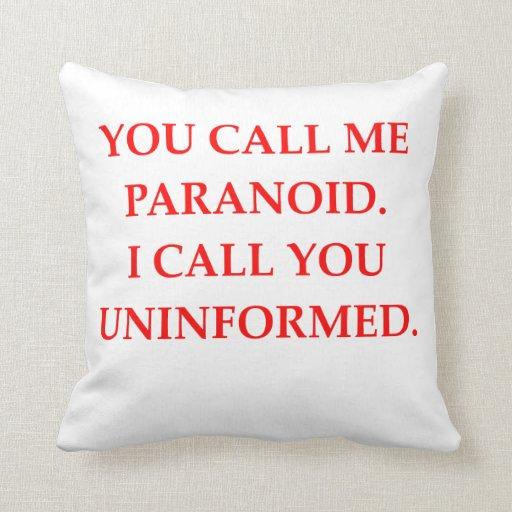 paranoid throw pillow