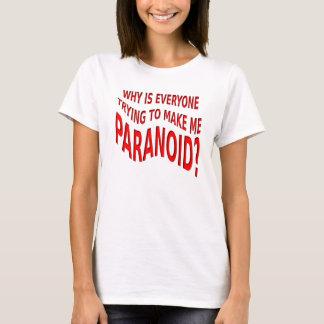 Paranoid Funny Shirt