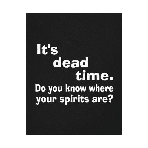 Paranormal Dead Time Public Service Announcement Canvas Print