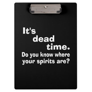 Paranormal Dead Time Public Service Announcement Clipboards