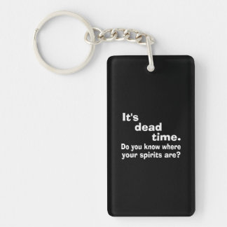 Paranormal Dead Time Public Service Announcement Double-Sided Rectangular Acrylic Key Ring