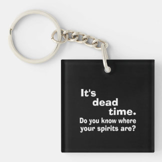 Paranormal Dead Time Public Service Announcement Double-Sided Square Acrylic Key Ring