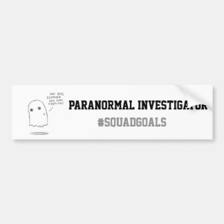 Paranormal Investigator Bumpersticker Bumper Sticker