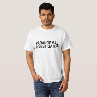 PARANORMAL INVESTIGATOR . T-Shirt