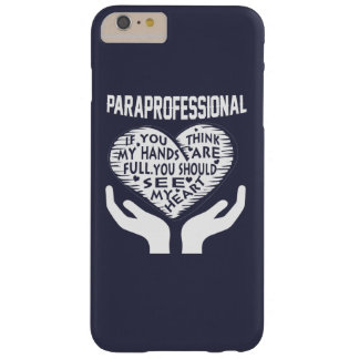 Paraprofessional Barely There iPhone 6 Plus Case
