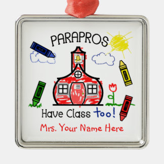 Parapros Have Class Too Schoolhouse Crayon Drawing Metal Ornament