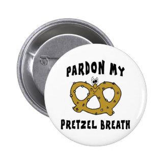 Pardon My Pretzel Breath Pin