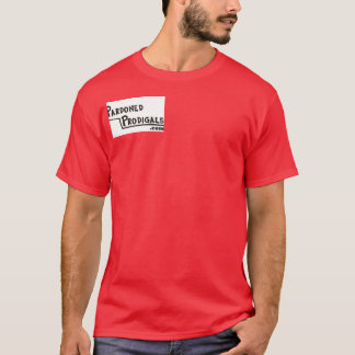 Pardoned Prodigals Apparel T-Shirt