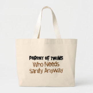 Parent of TWINS Who Needs Sanity Anyhow Bags