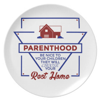 Parenthood Be Nice To Your Children Plate