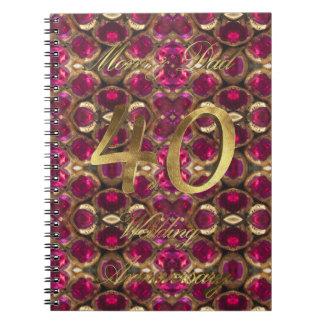 Parents 40th Wedding Aniversary Ruby Wedding Notebooks