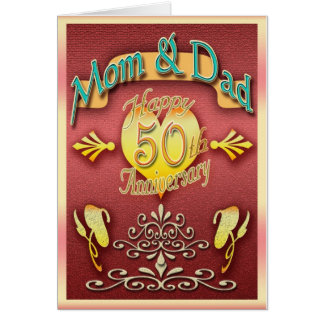Parents 50th anniversary card (Mom &Dad)