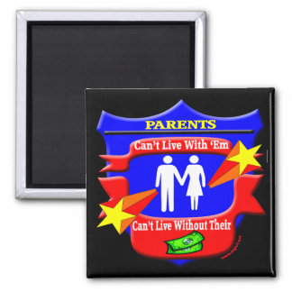 Parents Funny T-shirts Gifts Square Magnet