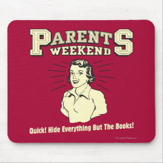 Parents Weekend: Hide Everything Mouse Pad