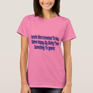 Parents Were Invented T-Shirt
