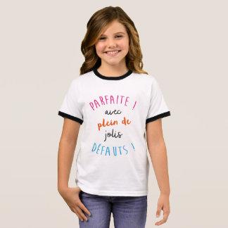 PARFAITE! AVEC PLEIN DE JOLIS DEFAUTS RINGER T-Shirt