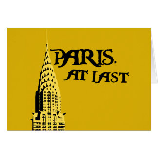 Paris. At last Card