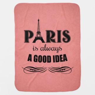 Paris is always a good idea baby blanket