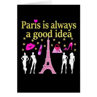 PARIS IS ALWAYS A GOOD IDEA CARD