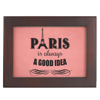 Paris is always a good idea keepsake box