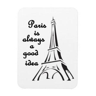 Paris is Always a Good Idea - Magnet