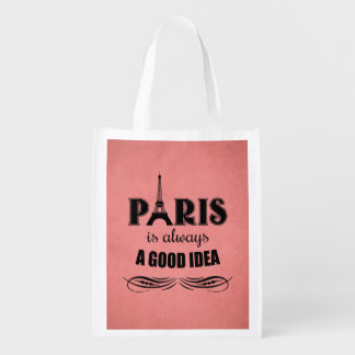 Paris is always a good idea reusable grocery bag