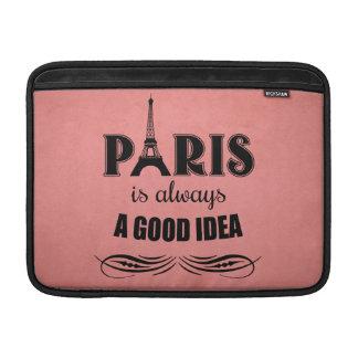 Paris is always a good idea sleeve for MacBook air