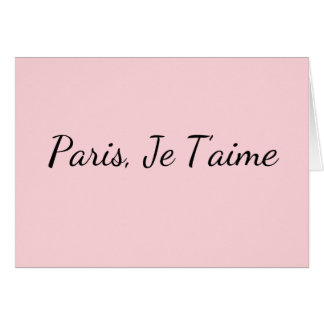 Paris, Je T'aime Blank Greeting Card